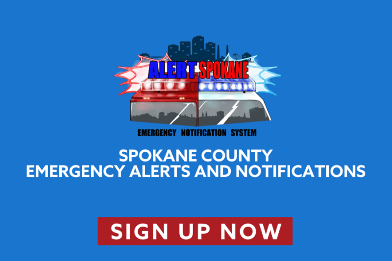 Spokane County emergency alerts and notifications. Sign up now