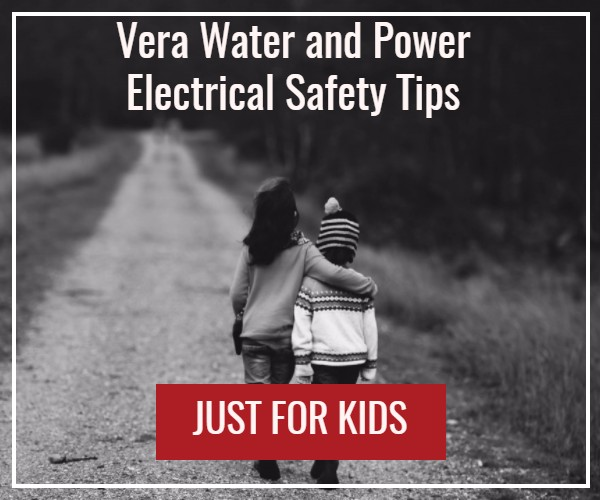 Vera water and power electrical safety tips just for kids